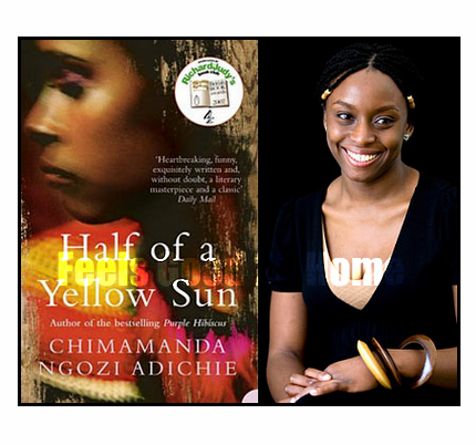 Writer Chimamanda Ngozi Adichie: Half of A Yellow Sun