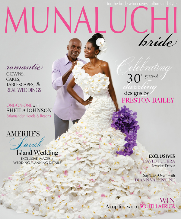On the cover is a timeless bridal gown design by Preston Bailey